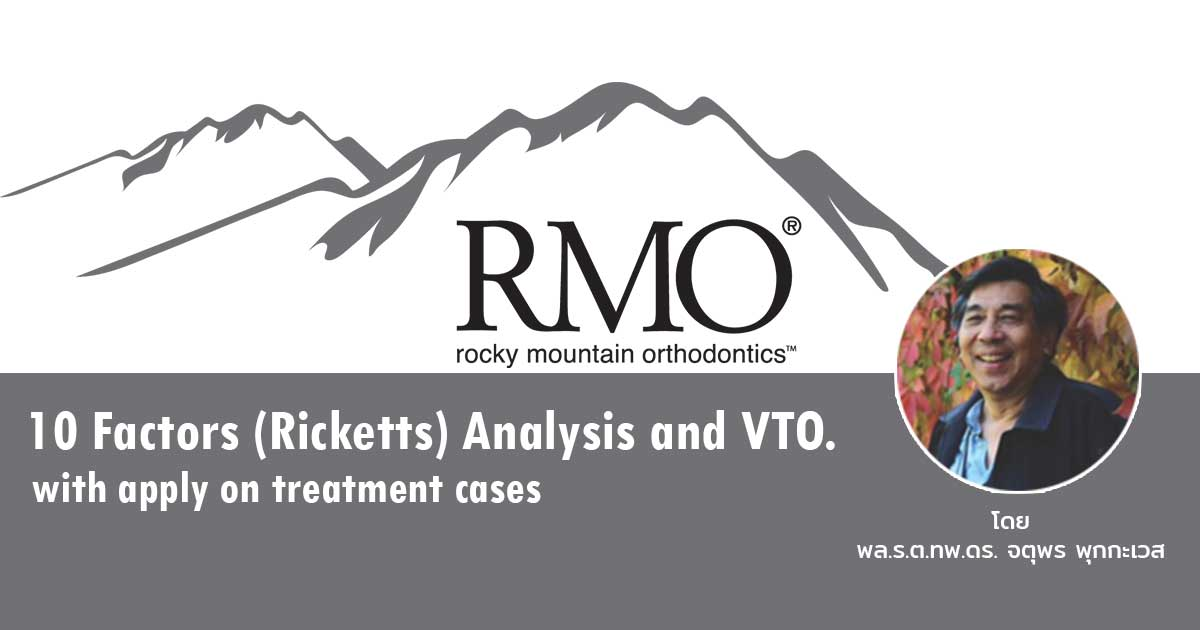 10 Factors (Ricketts) Analysis and VTO.