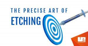 ศิลปะการ Etching ที่แม่นยำ